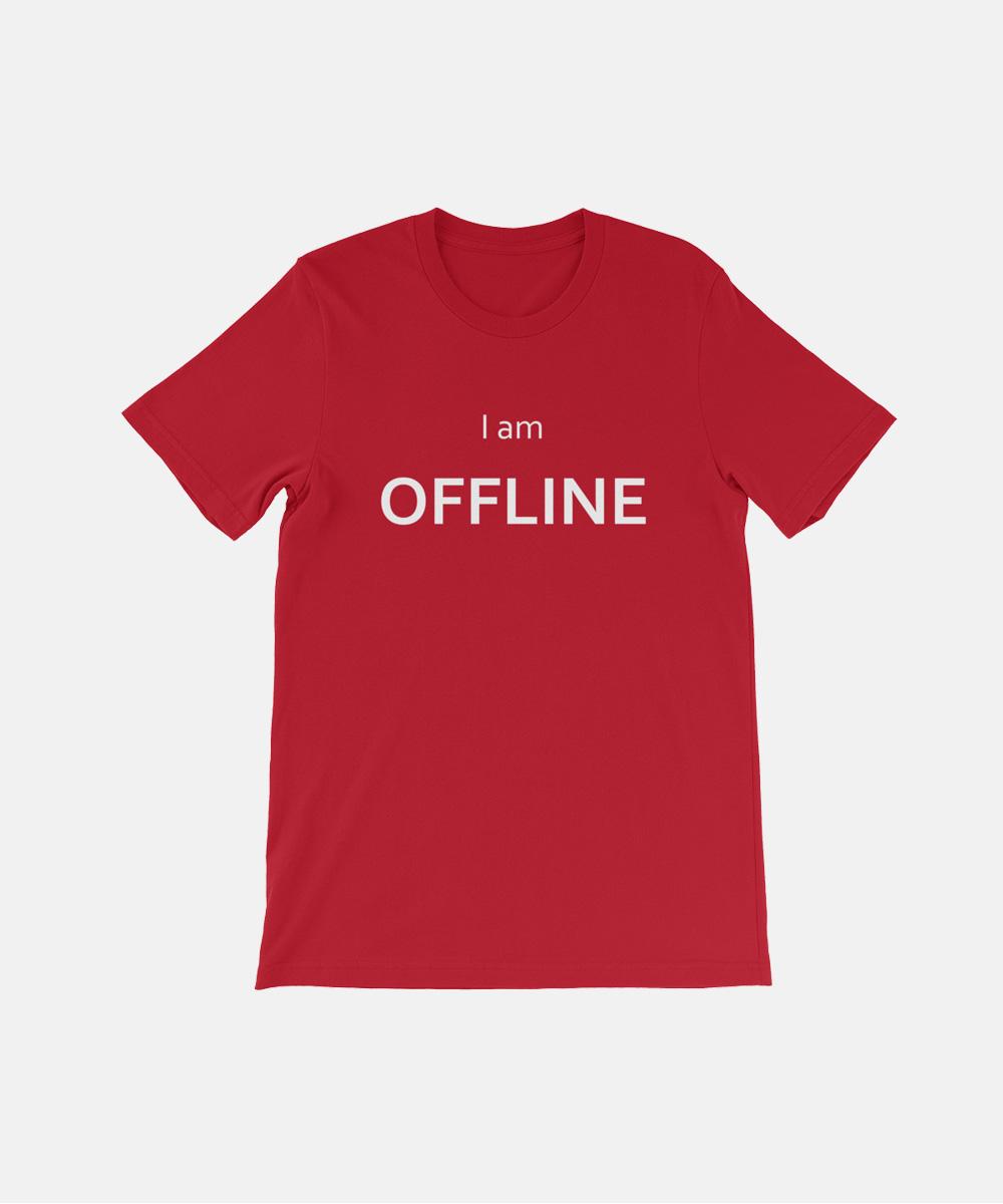 I am Offline Geek Computer T-Shirt