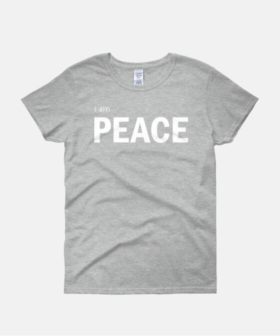 I am Peace Women T-Shirt
