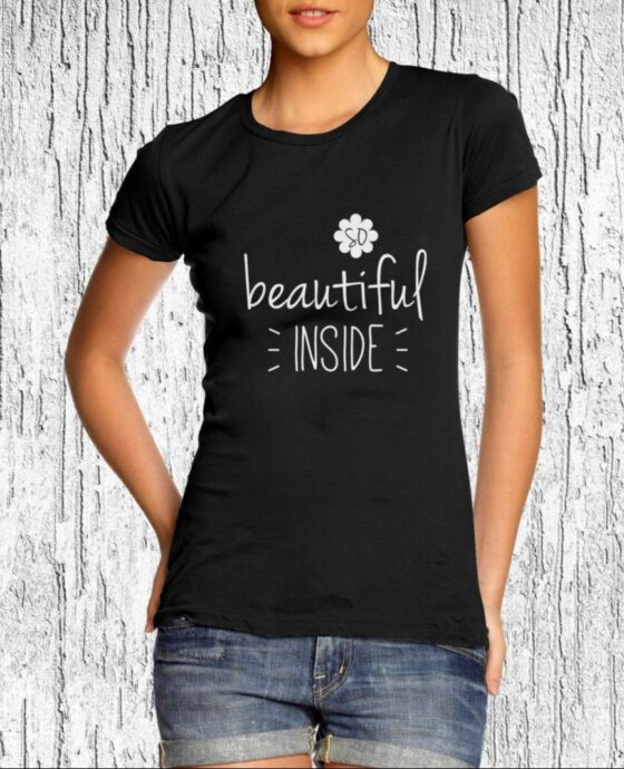 Women Empowerment T-shirt Beautiful Inside Inspirational Tee