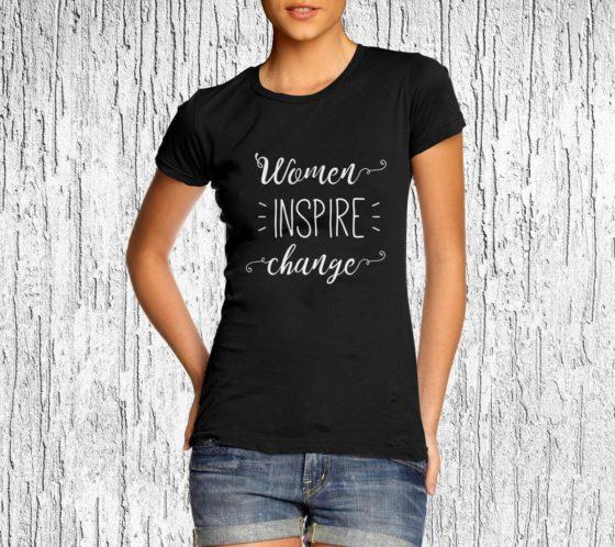 Women Empowerment Tee - Women Inspire Change